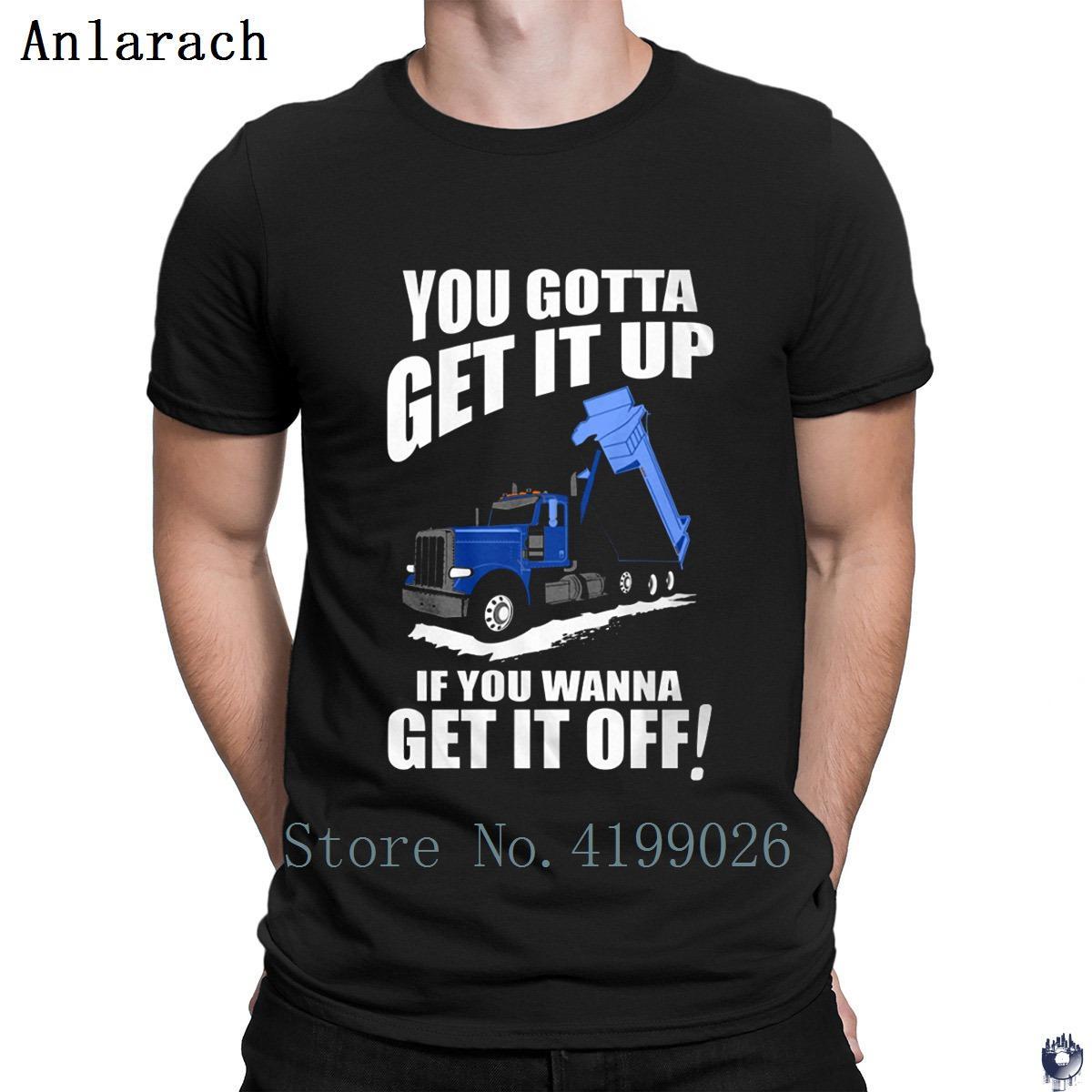 Самосвал Get It Up футболки интересные персонализированные смешные повседневные O шеи футболка для мужчин летний стиль одежды хип-хоп тонкий