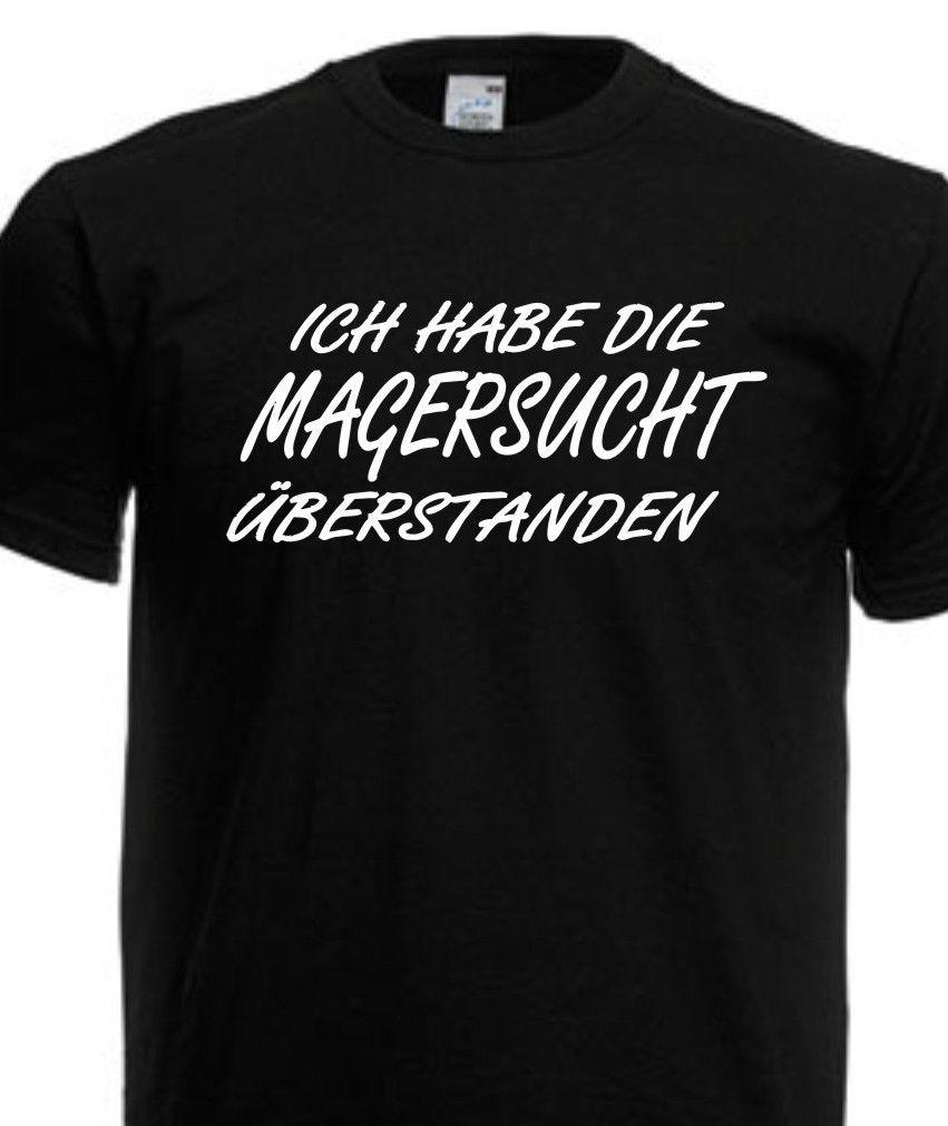 Unisex T Shirt Sprüche Magersucht Fun Spruch Party Lustig Bis 5xl Dk031funny Unisex Casual Top Shirts Mens Cool T Shirts Designs From Dragontee