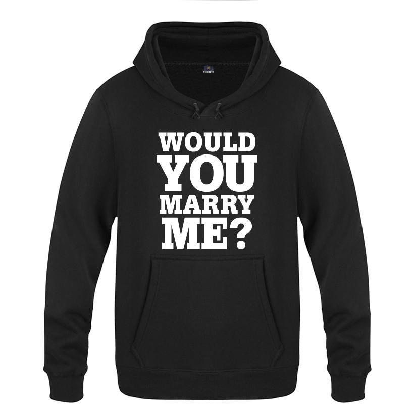 당신은 2018 남자의 풀오버 양털 후드 스웨터 나 재미 창조적 인 결혼 선물 후드 남성 결혼시겠습니까