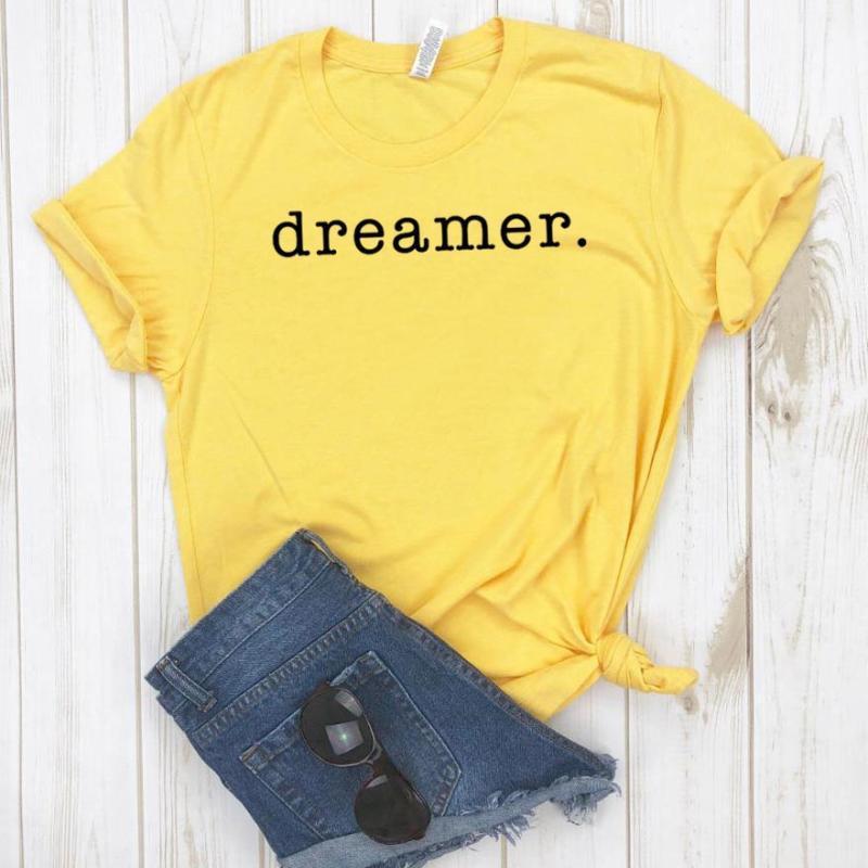 Dreamer Imprimer femmes T-shirt de coton drôle T-shirt décontracté pour Lady Girl Top Tee Hipster Drop Ship NA-268