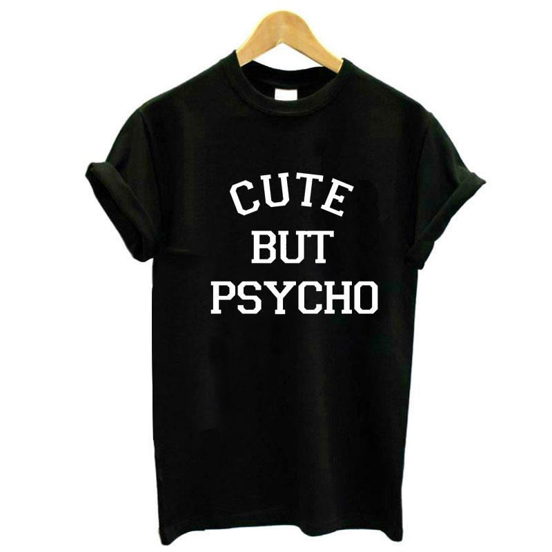 Cute But Psycho Letter Graphic Print Women Tshirt Cotton Casual Funny Kroean Tops for Lady Girl Tee Hipster Camiseta Mujer Hot