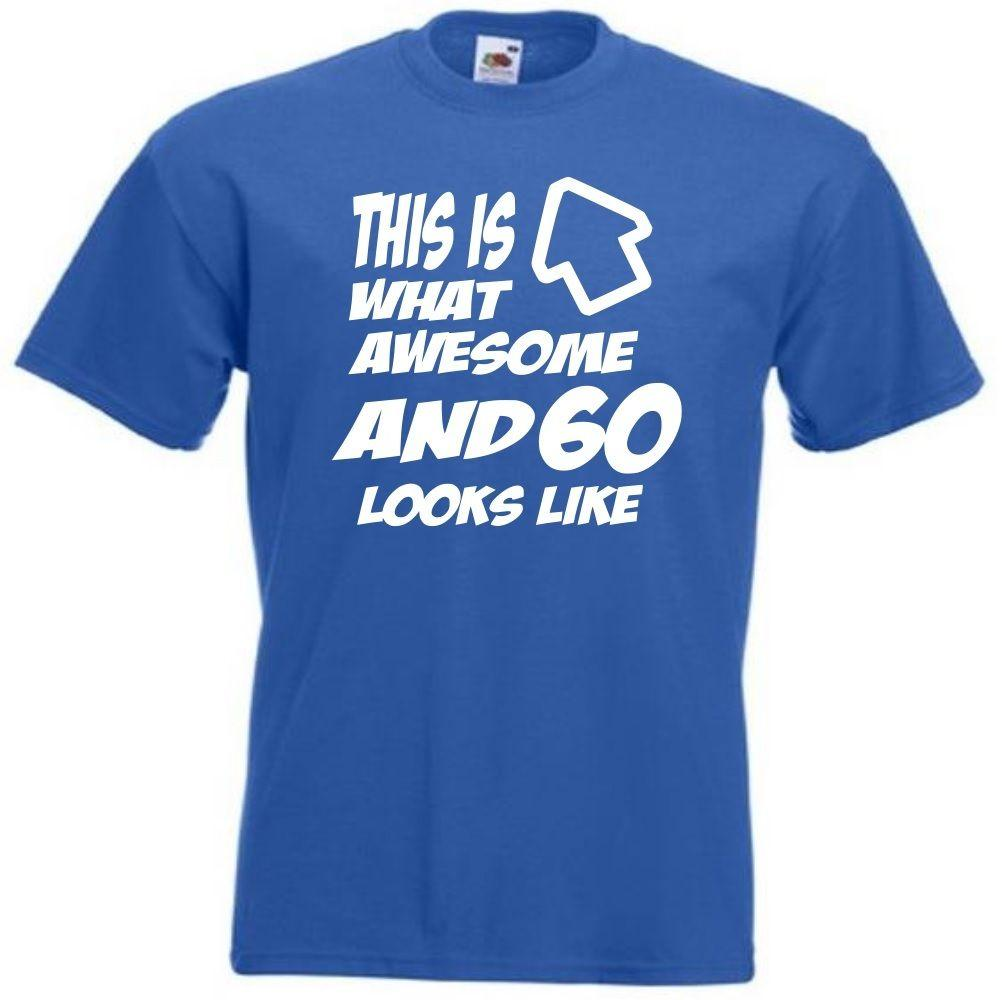 Present THIS IS WHAT 60 AND AWESOME LOOKS LIKE 60th Birthday Quality T Shirt