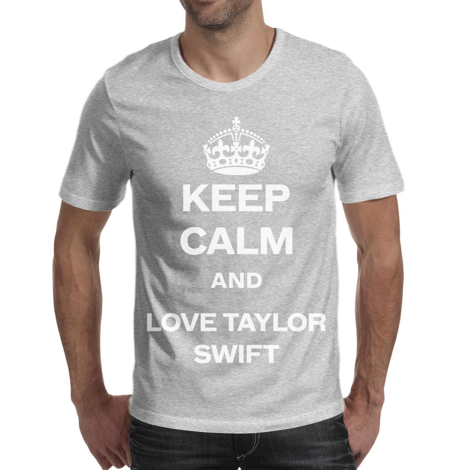 Keep Calm And Love Taylor Swift Men Tops Graphic Hiking Cotton Short Sleeve  Shirts Best Man T Shirt Vintage T Shirts For Man Artistic T Shirts Thirts