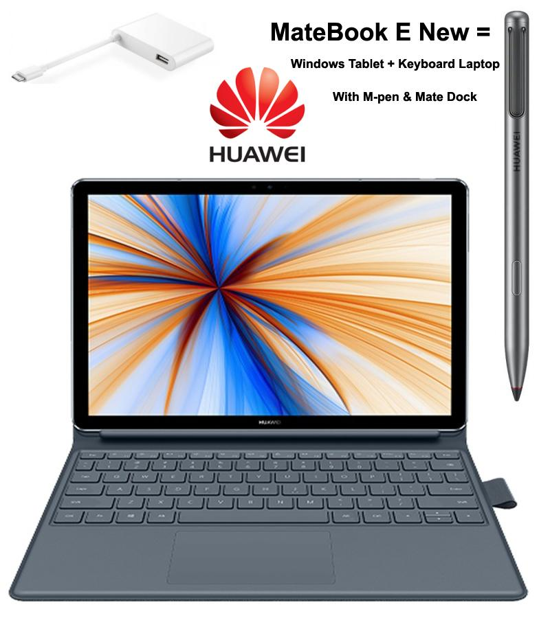 Best HUAWEI Laptop MateBook E New 4G LTE 12 Inch 2-in-1 Notebook PC Qualcomm 850 CPU 13.0 MP Camera With M-pen +Mate Dock
