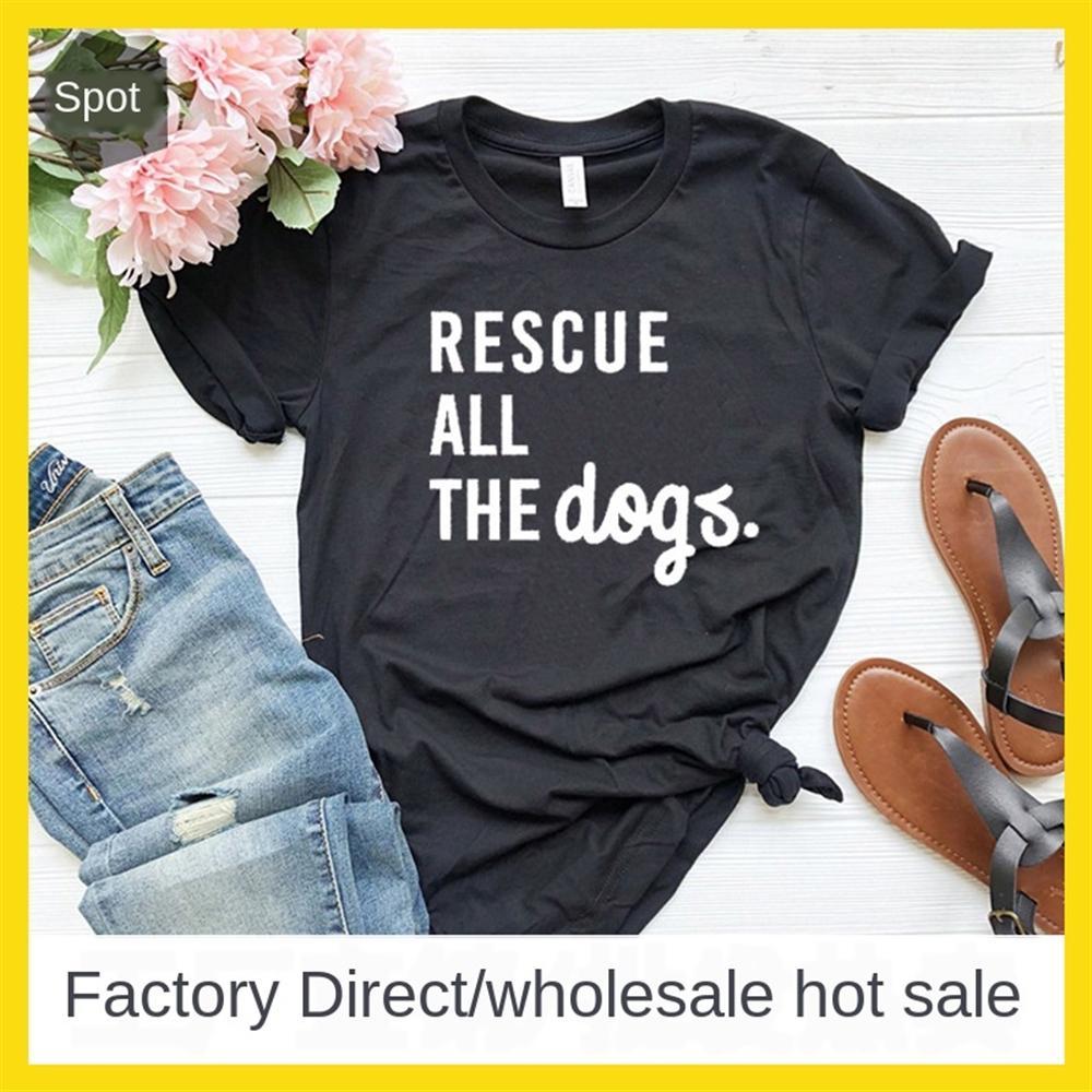 Ropa mujer rescatar a todos los perros carta perro de manga corta ropa de mujer rescatar a todos los perros perro camiseta carta de manga corta camiseta