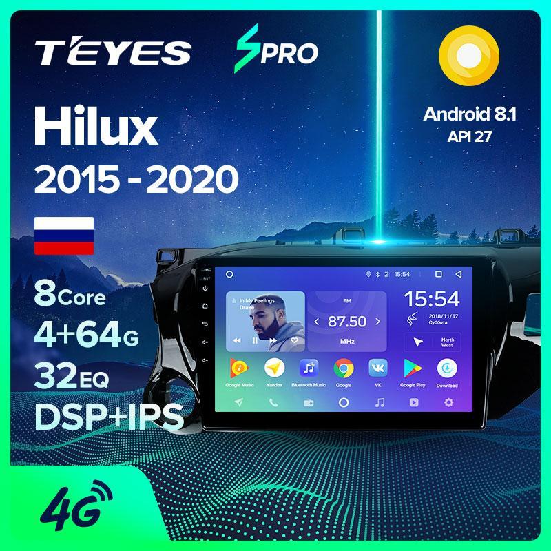 TEYES СПРО Для Hilux Pick Up AN120 2015 2016 2017 2018 2019 2020 Автомобиль Радио Мультимедиа Видео плеер Навигация GPS Android 8.1 Автомобильный DVD