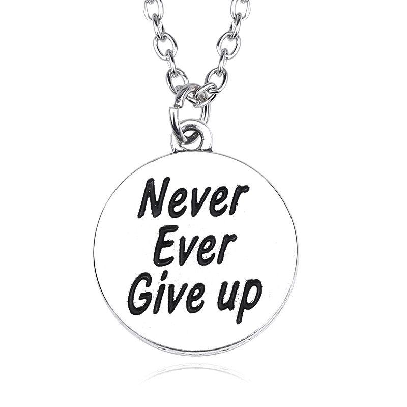 Citações inspiradas colar Nevery nunca desistir de disco colar de Charme presentes para mulheres