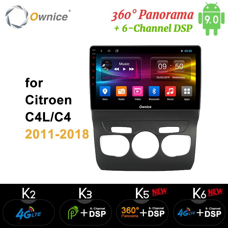 Ownice 8Core Android 9.0 Car DVD GPS Navi Player Car Stereo k5 k6 For C4 C4L 2011 - 2018 Radio 4G LTE DSP Optical 360
