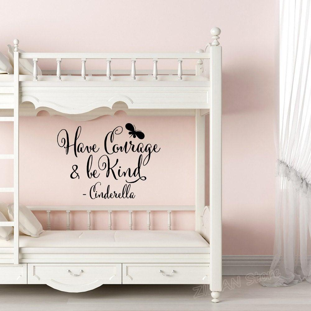 Have Courage And Be Kind Wall Decal Girl Bedroom Wall Decals Princess Room  Decor Vinyl Posters Stickers Quote Nursery Wall Art Vinyl Stickers Wall Art  ...