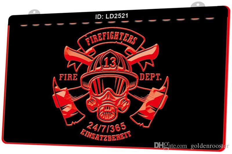LD2521 pompiers Fire Dept Einsatzbereit Nouvelle LED Gravure 3D Lumière signe Personnaliser à la demande de plusieurs couleurs