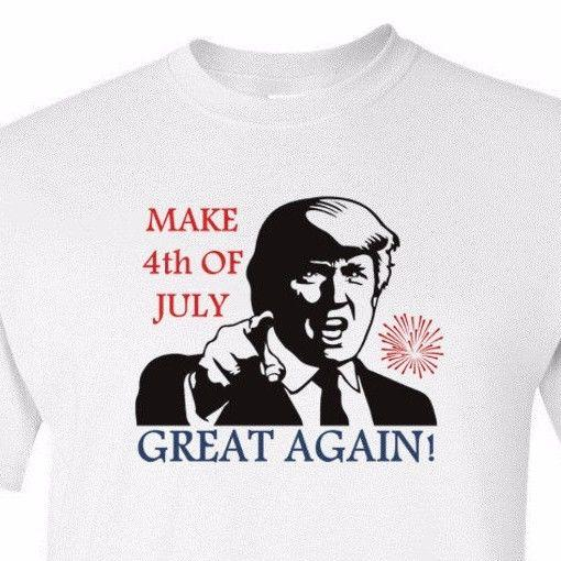 5e95ccbcbb84a Donald Trump Make 4th Of July Great Again Shirt USA Tee Independence Day  T-Shirt