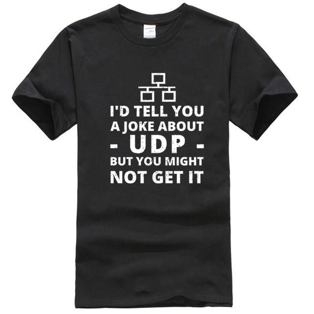 UDP Hakkında Erkekler Joke - BT Ağ Yöneticisi Mevcut t shirt Tasarım Kısa Kollu O-Boyun Desen Kırışıklık Karşıtı gömlek
