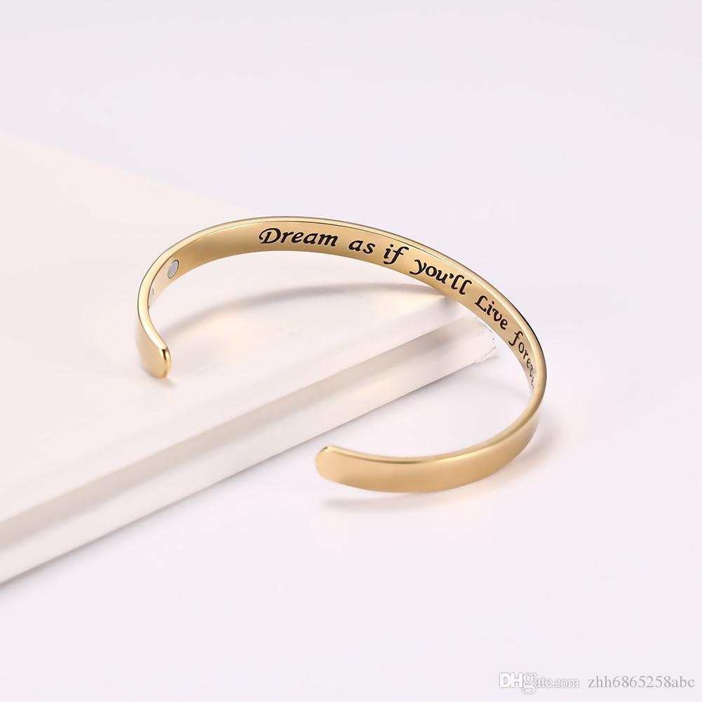 BSS80960 simples de aço inoxidável Abrir C Forma Lettering Sonhe como se você viverá para sempre Cuff Bracelet Inspirado Palavra Magnetic presente Bangle