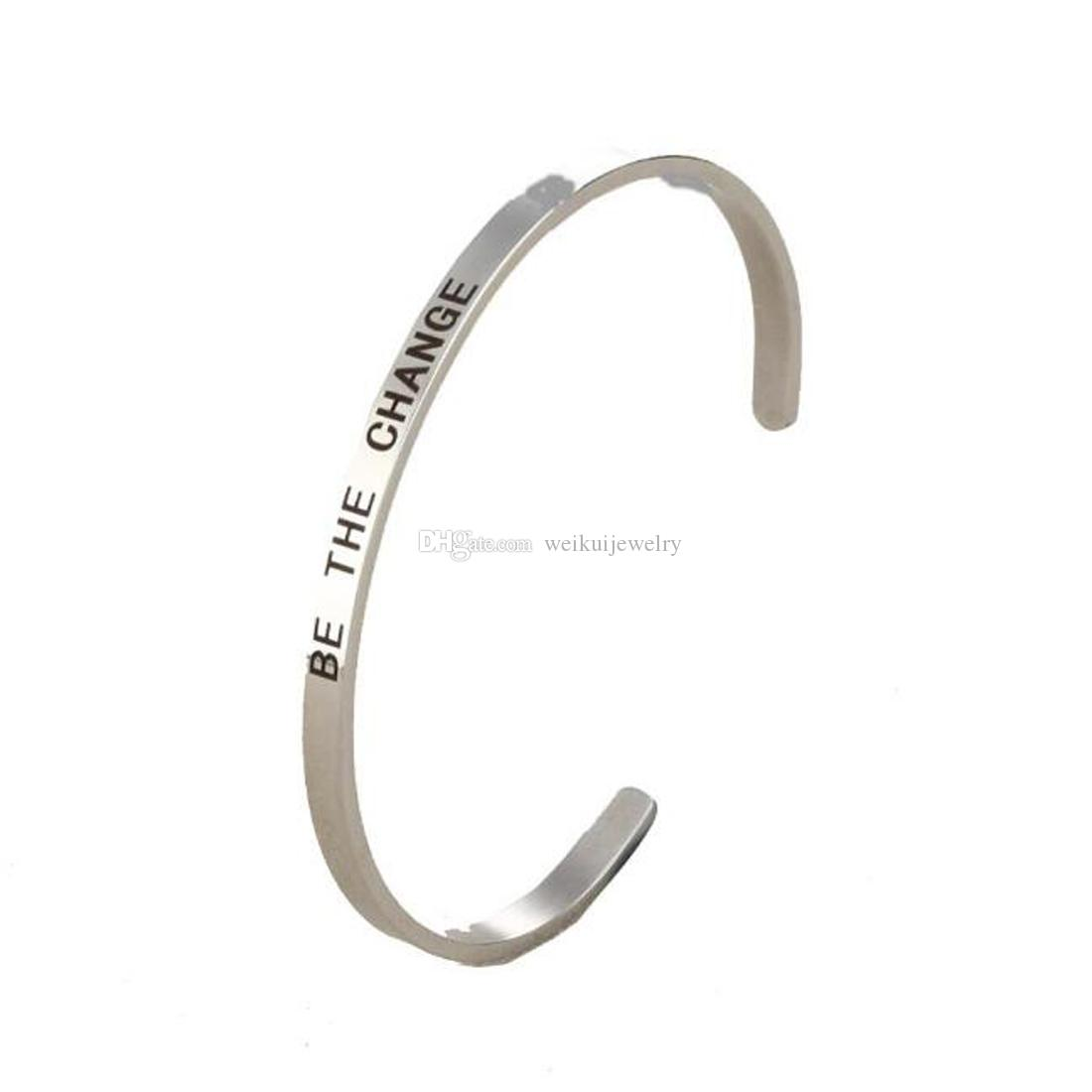 Fashion Personalized Stainless Steel Engraving for She Inspirational Cuff Bangle charm Bracelet Gift -Be the change