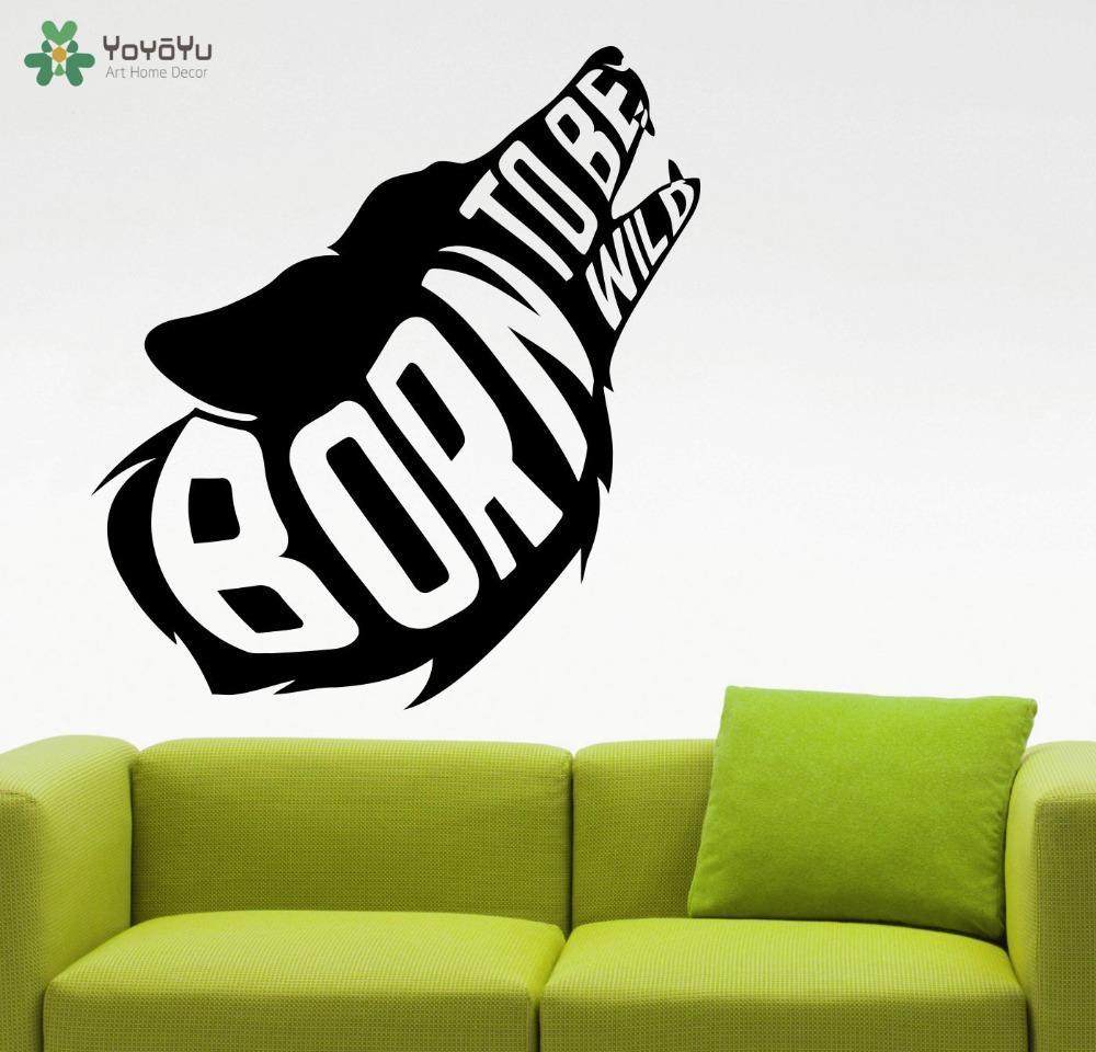 Citar Modern Design Lobo Decalque Interior Vinyl Wall Stickers animal Born To Be Wild Início Sala Decor Mural