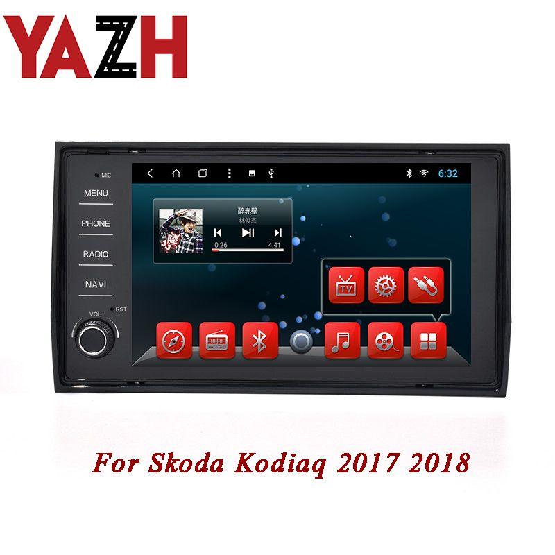 Unité principale de voiture YAZH 2GB 32GB pour Skoda Kodiaq 2017 2018 GPS intégré au tableau de bord Android 8.1 Écran de DVD stéréo pour voiture 1080 * 600 HD TFT LCD