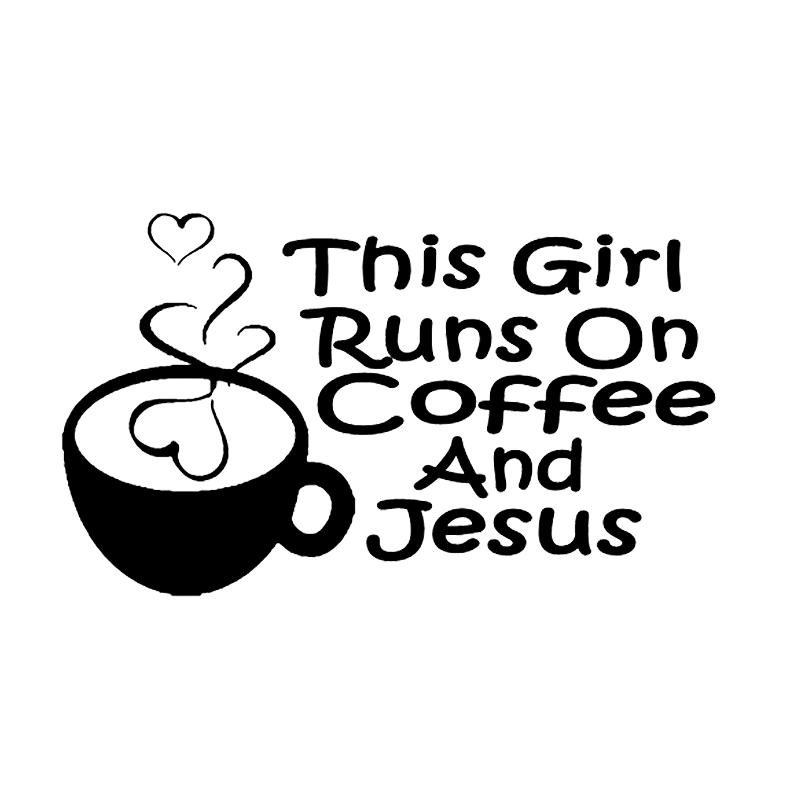 11.1*6.5cm This Girl Runs on Coffee Jesus New Style Hot Religion Church Modern Decal Rear Window Car Sticker Body Decals