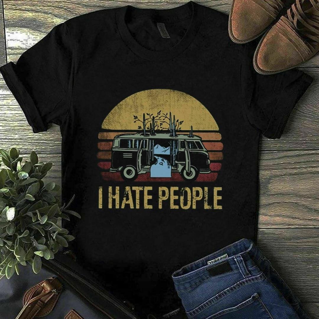Go Camping I Hate People Black T Shirt M 6 Xl