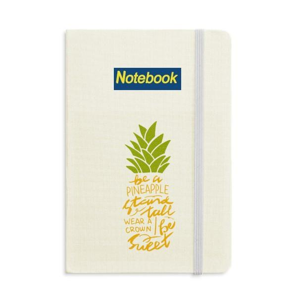 Be a Sweet Pineapple Fruit Quote Notebook Classic Journal Diary A5