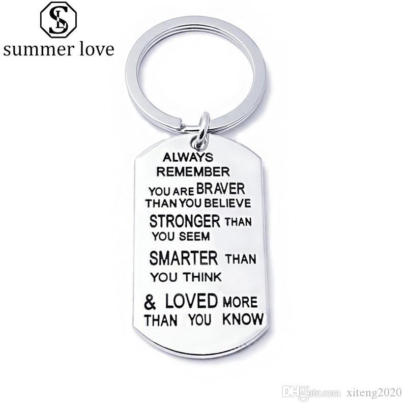 Porte-clés en acier inoxydable Anneau Vous êtes plus intelligent Braver plus fort que vous pensez pendentif porte-clés pour la famille ami amant cadeau-Z