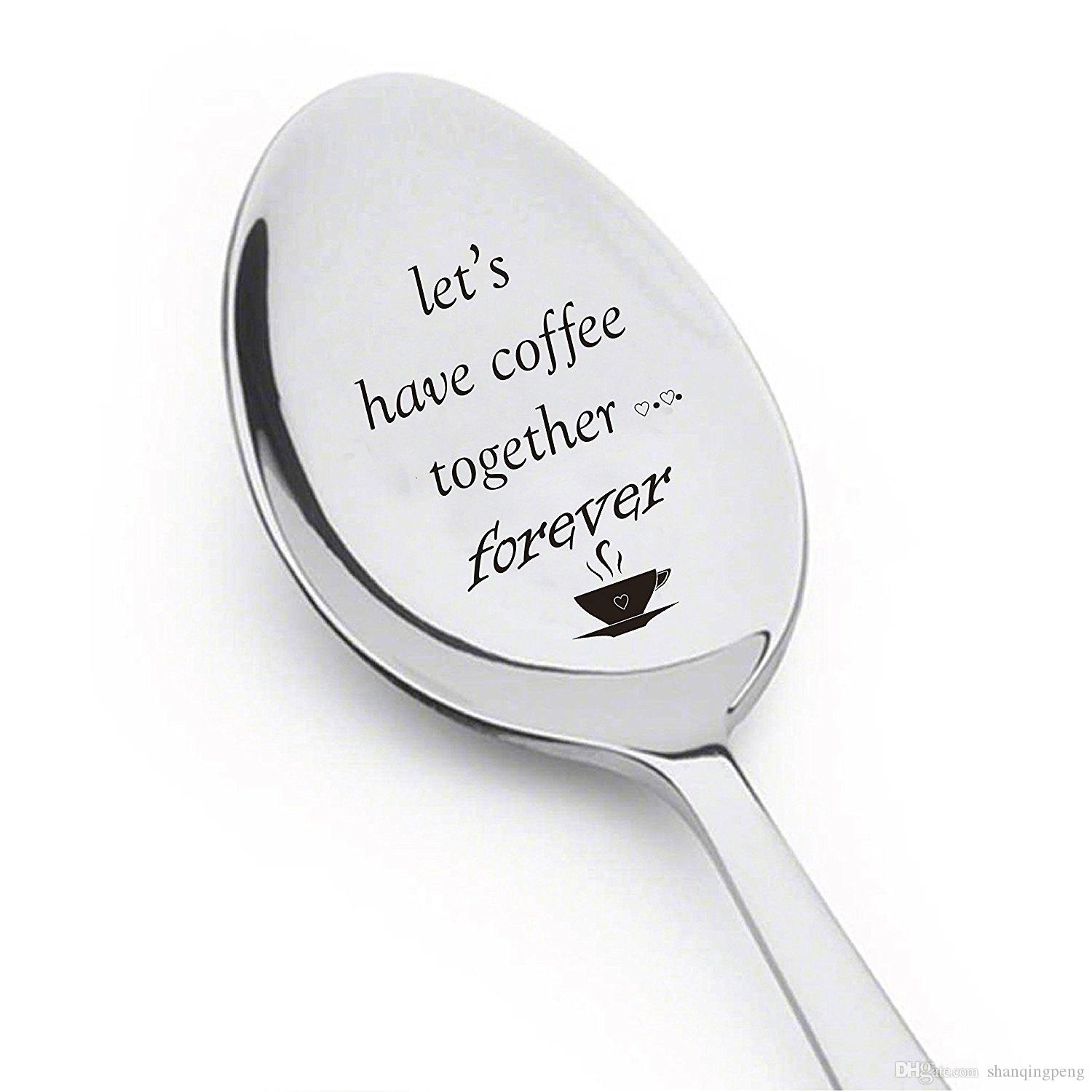 Stainless Steel Espresso Spoons, Let's Have Coffee Together Forever - Engraved Spoon - Cute Coffee Lovers Gift for Friends Who Are Moving A