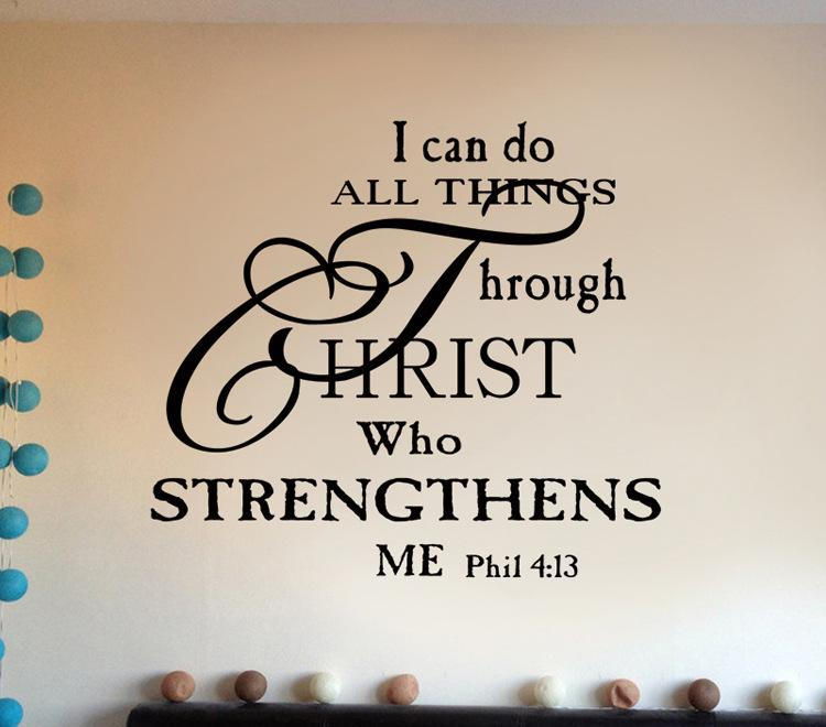 I Can Do All Things Through Christ Wallpaper: I Can Do Anything Through Christ Who Strengthens Me Wall