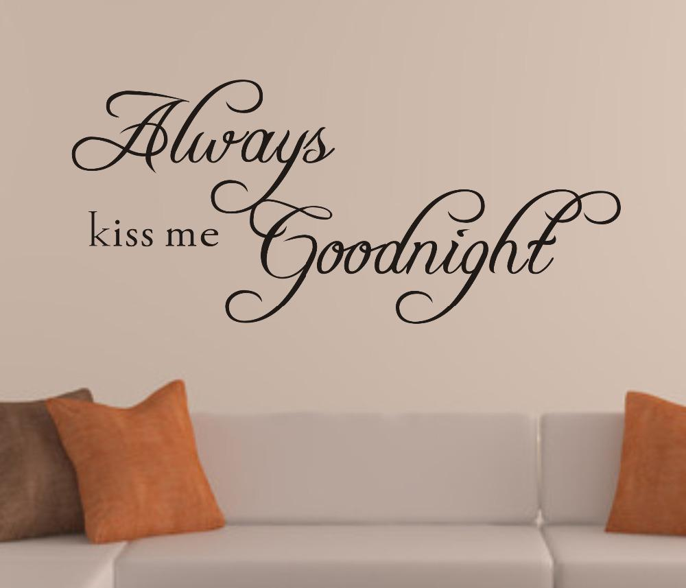 Wonderful Free Shippingalways Kiss Me Goodnight English Quote/Saying Vinyl Wall Art  Decal/Window Stickers /Home Decor Sticker On Wall Sticker On Wall Decor  From ...