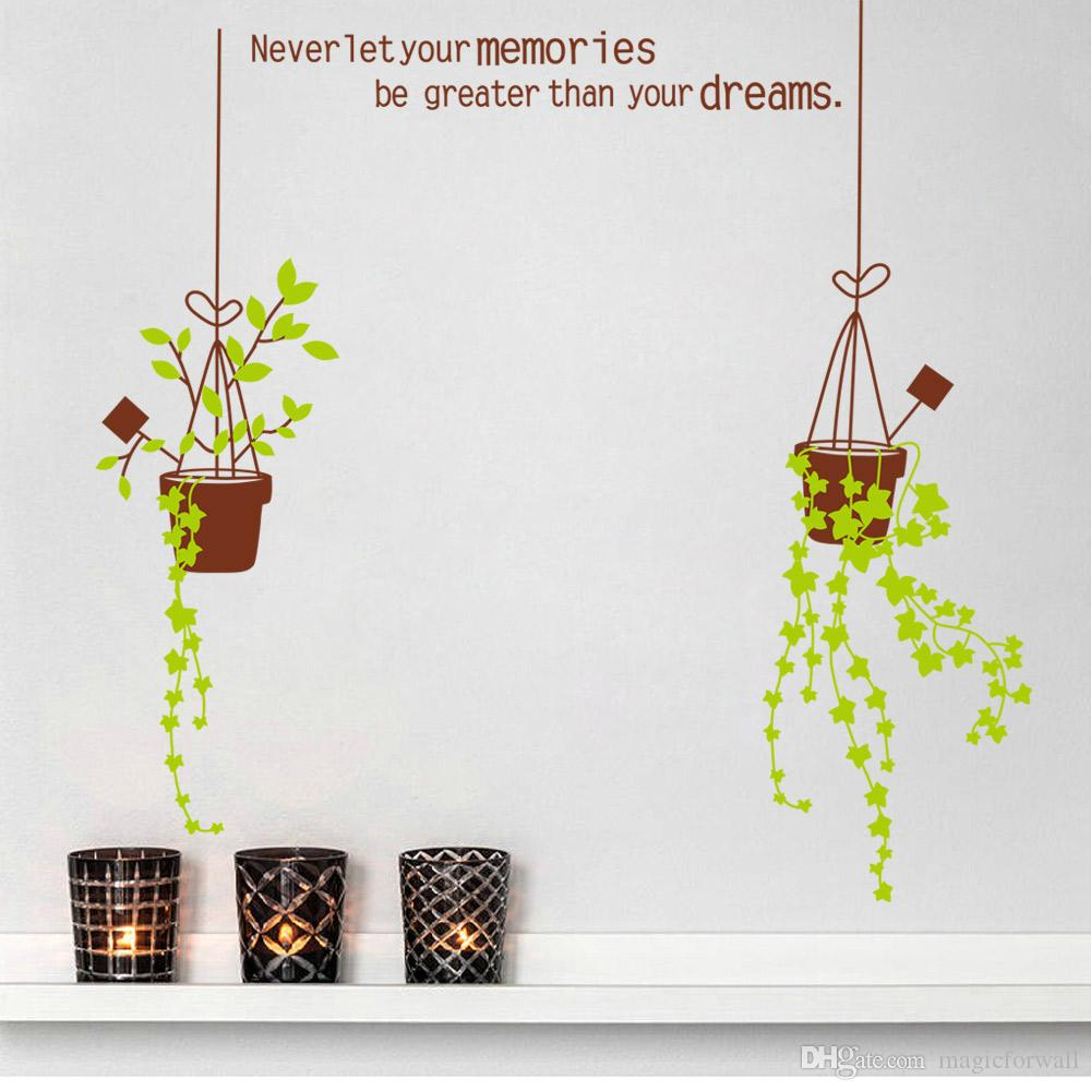 Never Let your Memories be Greater than Your Dreams Wall Quote Art Decal Sticker Decor Two Pot Plants Art Mural Room Decoration Poster