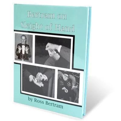 Ross bertram bertram on sleight of handmagic pdf download magic ross bertram bertram on sleight of hand magicg fandeluxe Images
