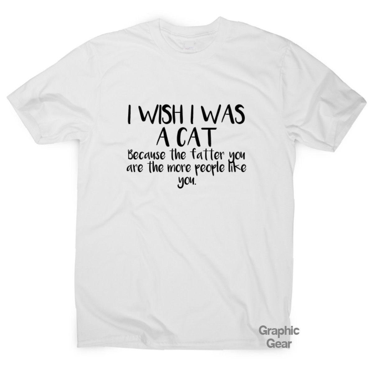 f2742c3a9a3c I Wish I Was A Cat - Funny Gym T Shirt Gift Mens Womens Fitness Tee Novelty  T Shirt Men Man's Online Designer Short Sleeve Fashion Custom Pl