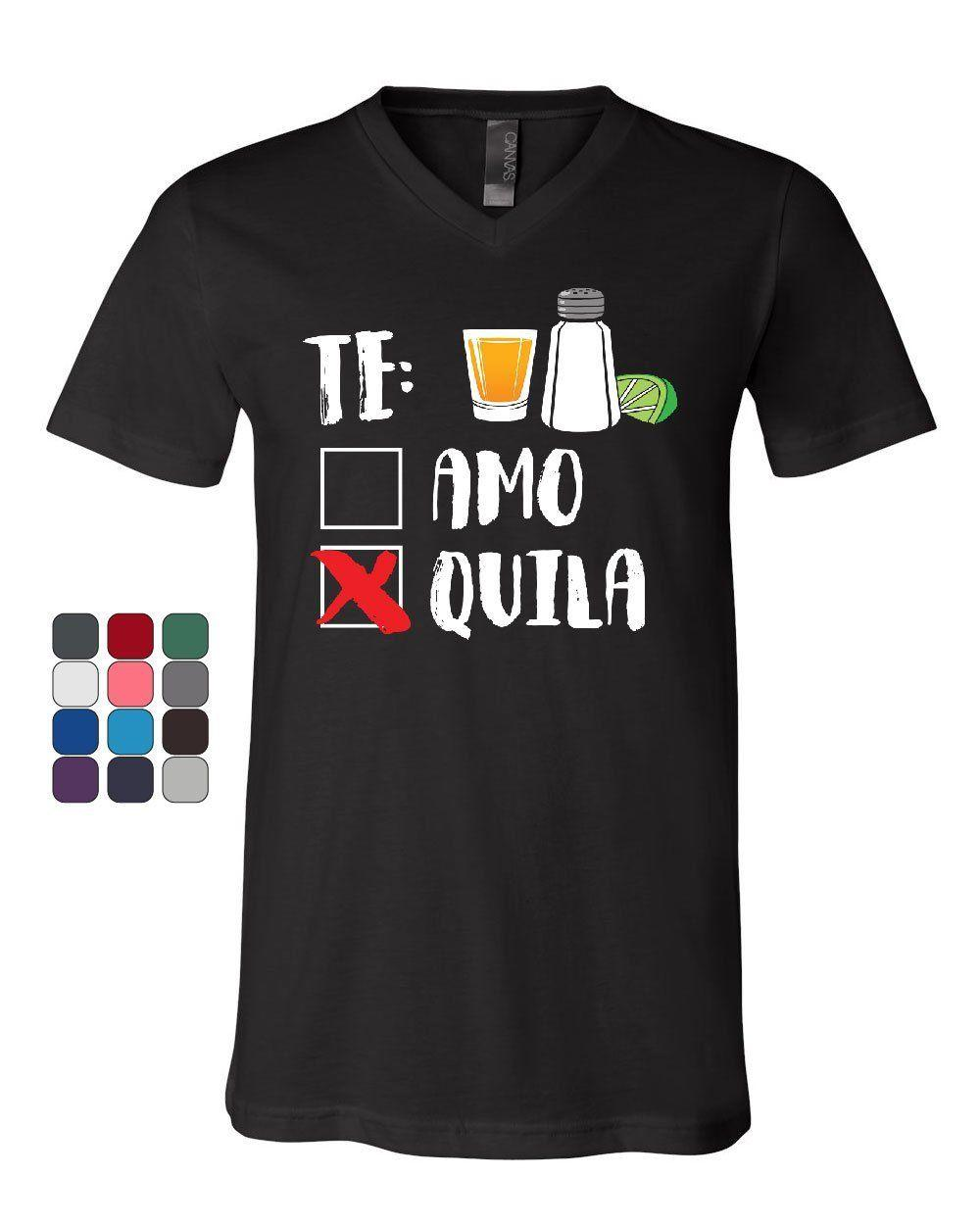 f74a28dd93 Te Amo Or Tequila V Neck T Shirt Funny Cinco De Mayo & Drinko Mexican Tee  Style Round Colour Jersey Print T Shirt Cool Tee Shirt Designs Buy Cool T  Shirts ...