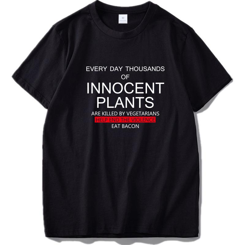 Innocent Plants T shirt Novelty Letters Sarcastic Cool Hunting Graphic Top Tees 100% Cotton Soft Casual Funny T-Shirt