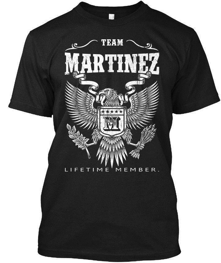 Martinez - Team Lifetime Member popular Tagless Tee T-Shirt