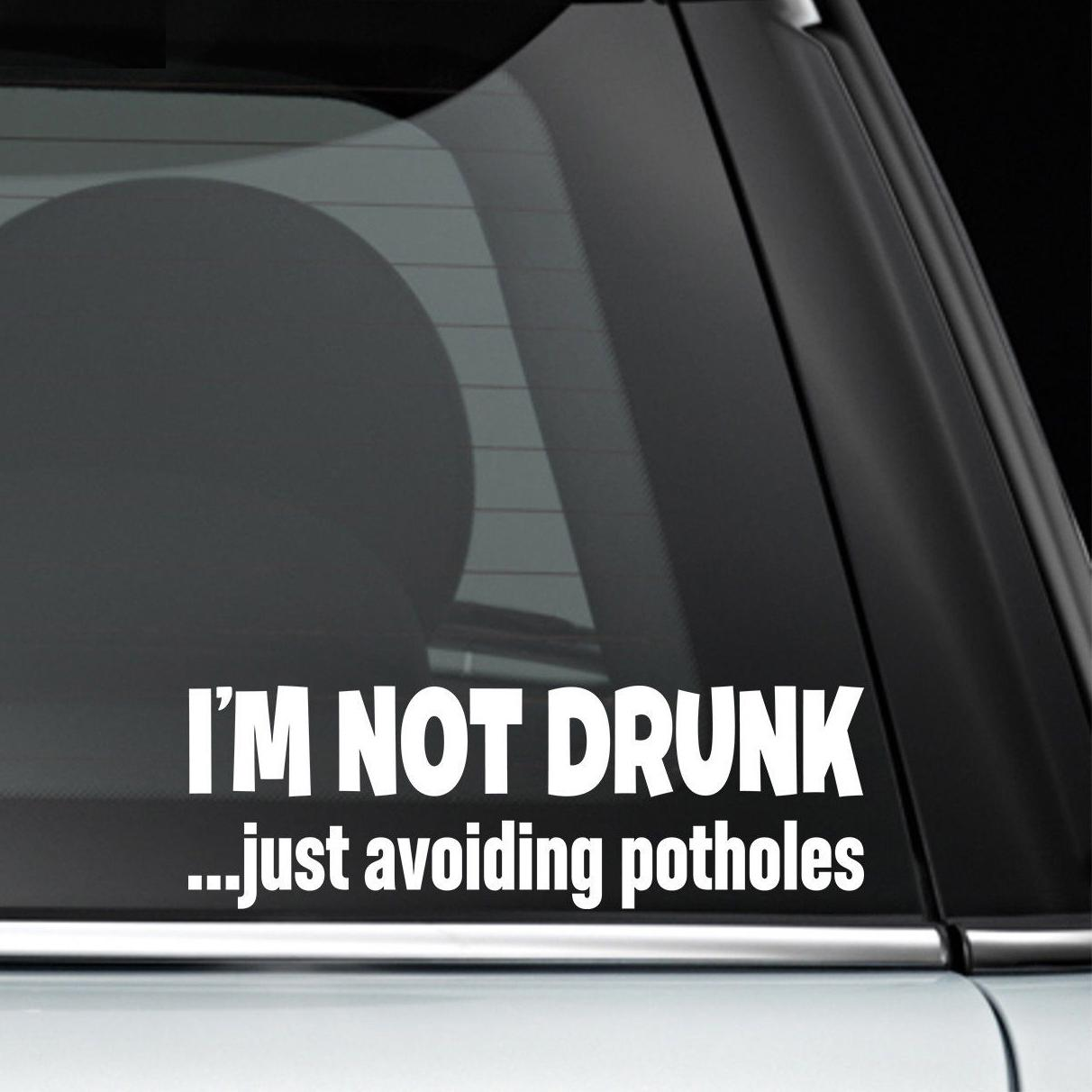 227 3cm im not drunk just avoiding potholes funny car window decal bumper novelty jdm drift vinyl decal stickers