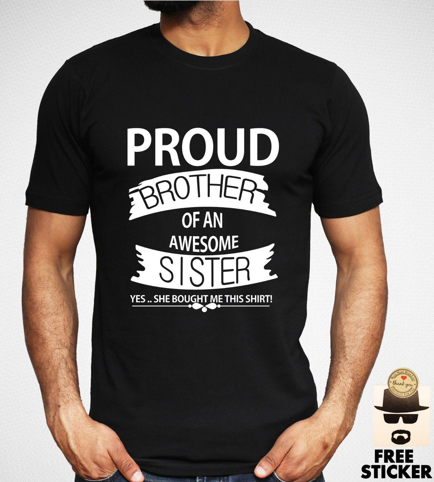 46d54453c1 Proud Brother Of An Awesome Sister T-shirt Funny Family Gift Present ...