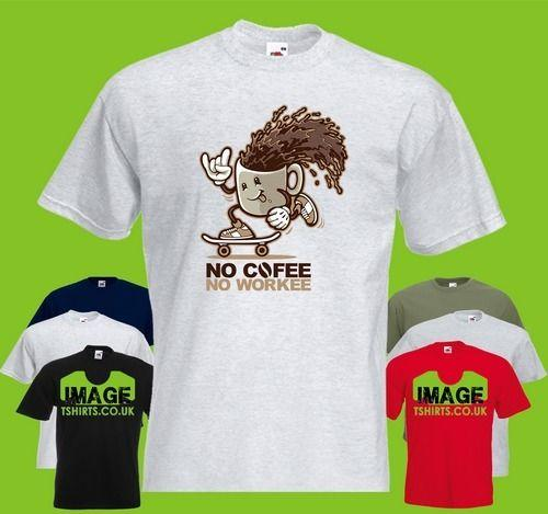 d256bc062 No Coffee, No Workee Mens PRINTED T SHIRT Cartoon Funny Cup Mug Skateboard T  Shirts Very Funny T Shirts From Integritybusiness59, $11.63| DHgate.Com