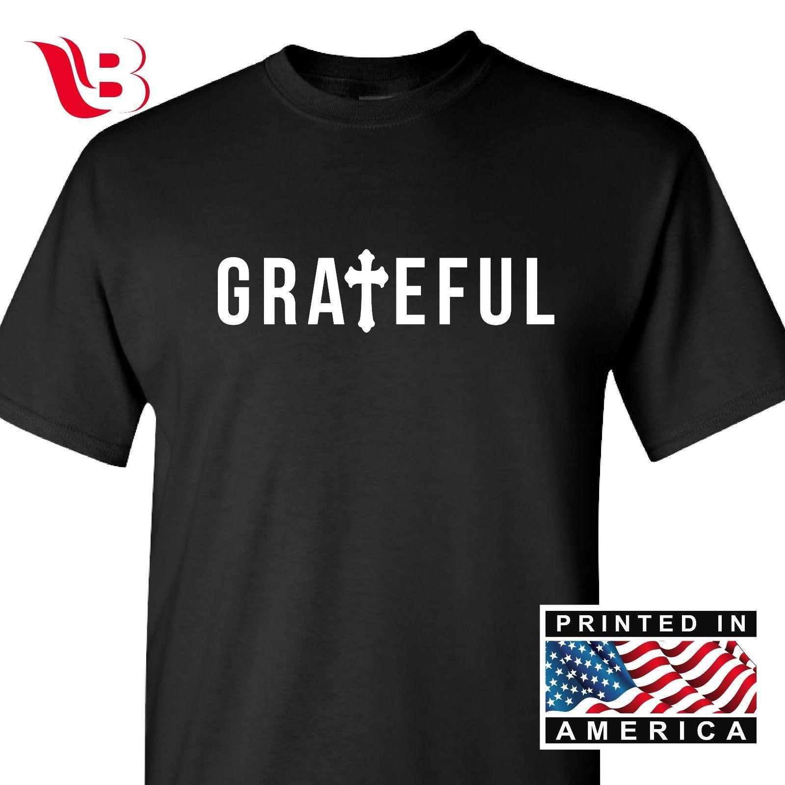 4468f222e Compre Grateful Religiosa T Camisa Jesus Cruz Cristã Tee Religião Deus  Presente Camiseta Homens Mulheres Unisex Moda Tshirt Frete Grátis De ...
