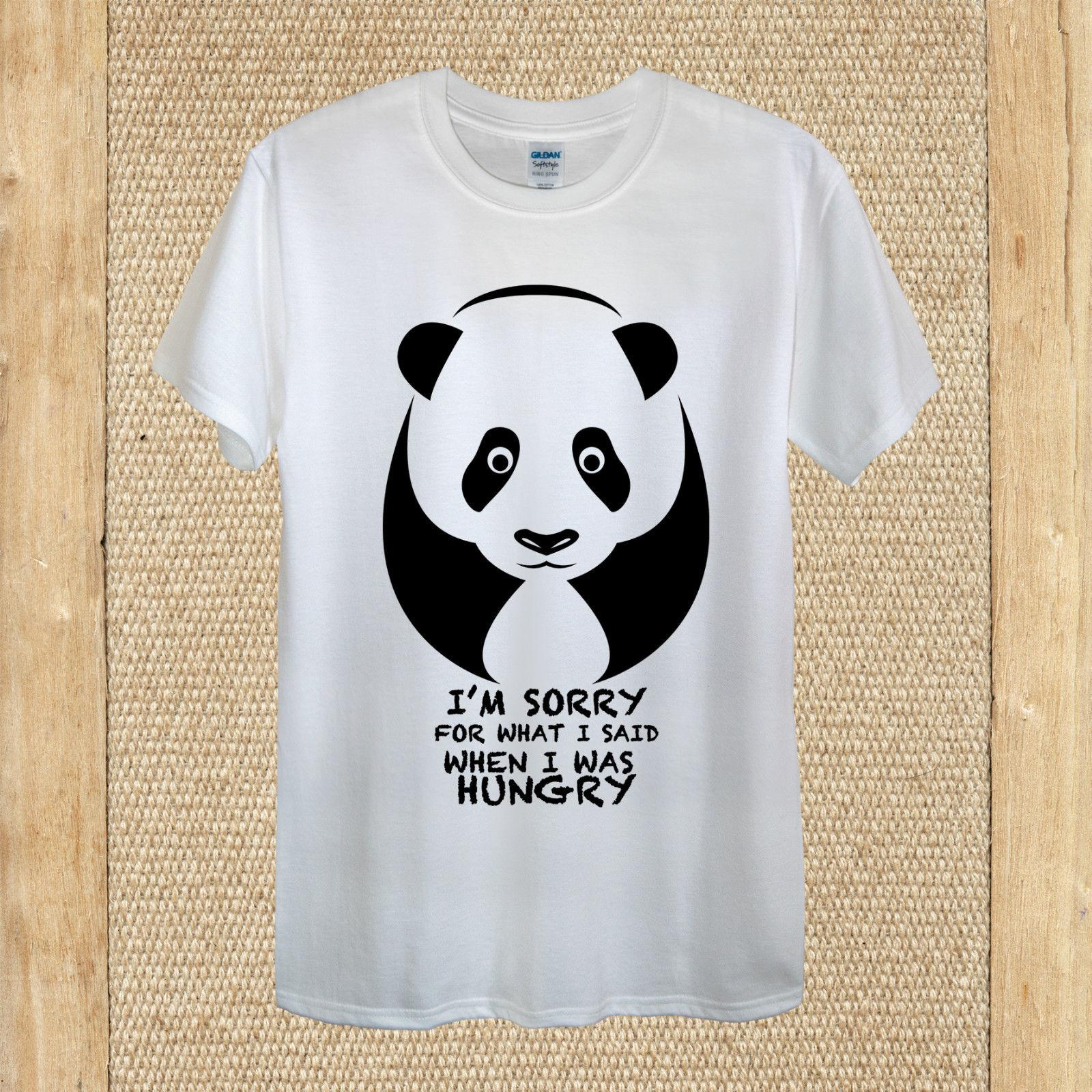 b001e01e2fd7 Hungry Panda funny 'I'm sorry for what I said' T-shirt 100% Cotton men women