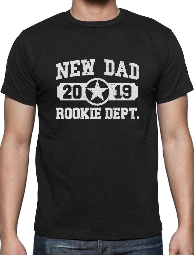 734539ea New Dad 2019 Rookie Department New Father Gift T-Shirt Father's Day Present  2018 High quality Funny new Fashion Printed Fashionable Round
