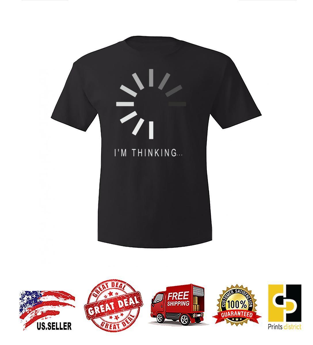 5ef9e002d573 Prints District I'm Thinking Short Sleeve Funny Graphic Mens Uni-Sex T-Shirt  New 2018 Hot Summer Men's T-shirt Cool