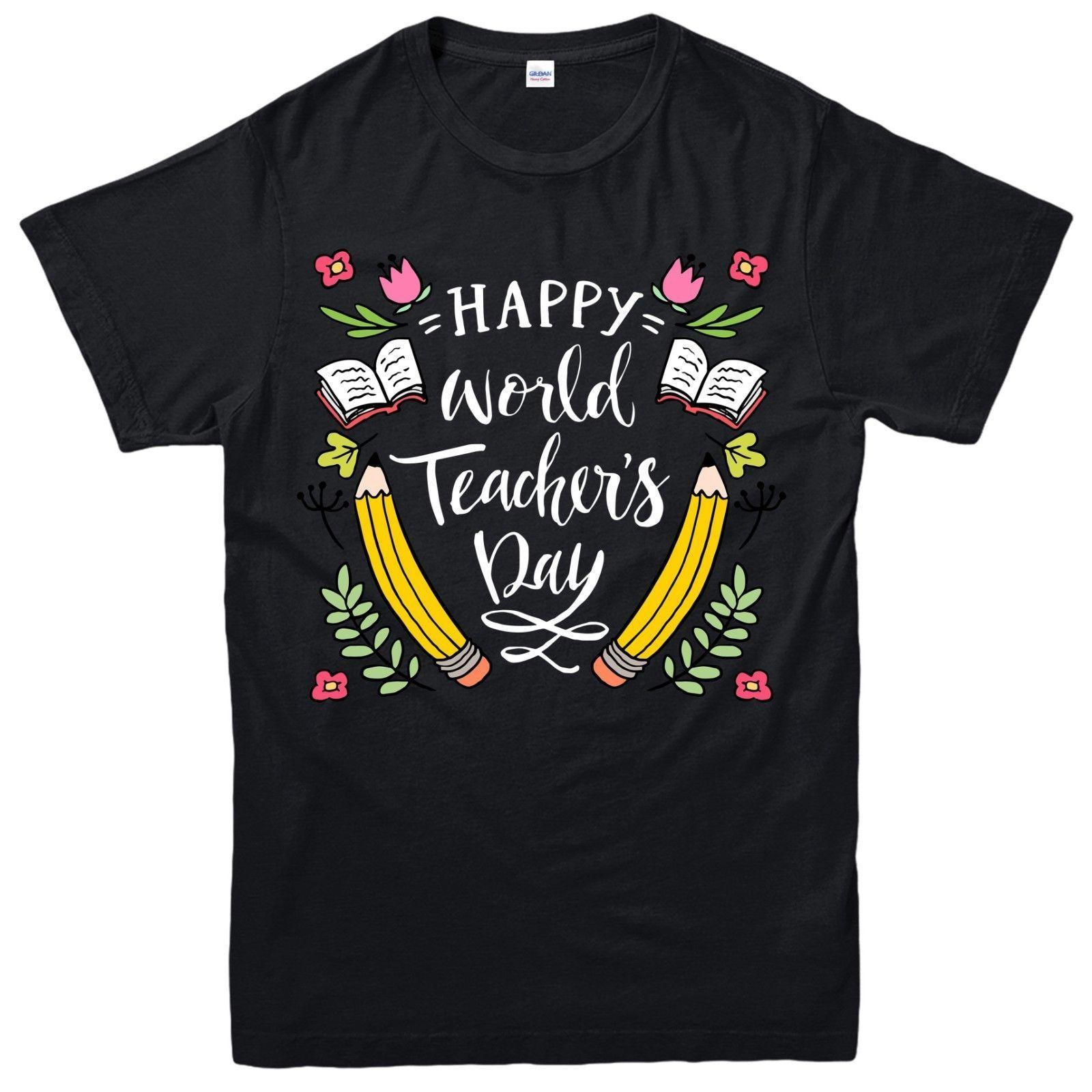 84bd2c00a6af Happy Teachers Day T Shirt World Teacher Day Top Gift Unisex Adult Kids Tee  Top Classic Quality High T Shirt Style Round Style Tshirt Online Tee Shirts  ...