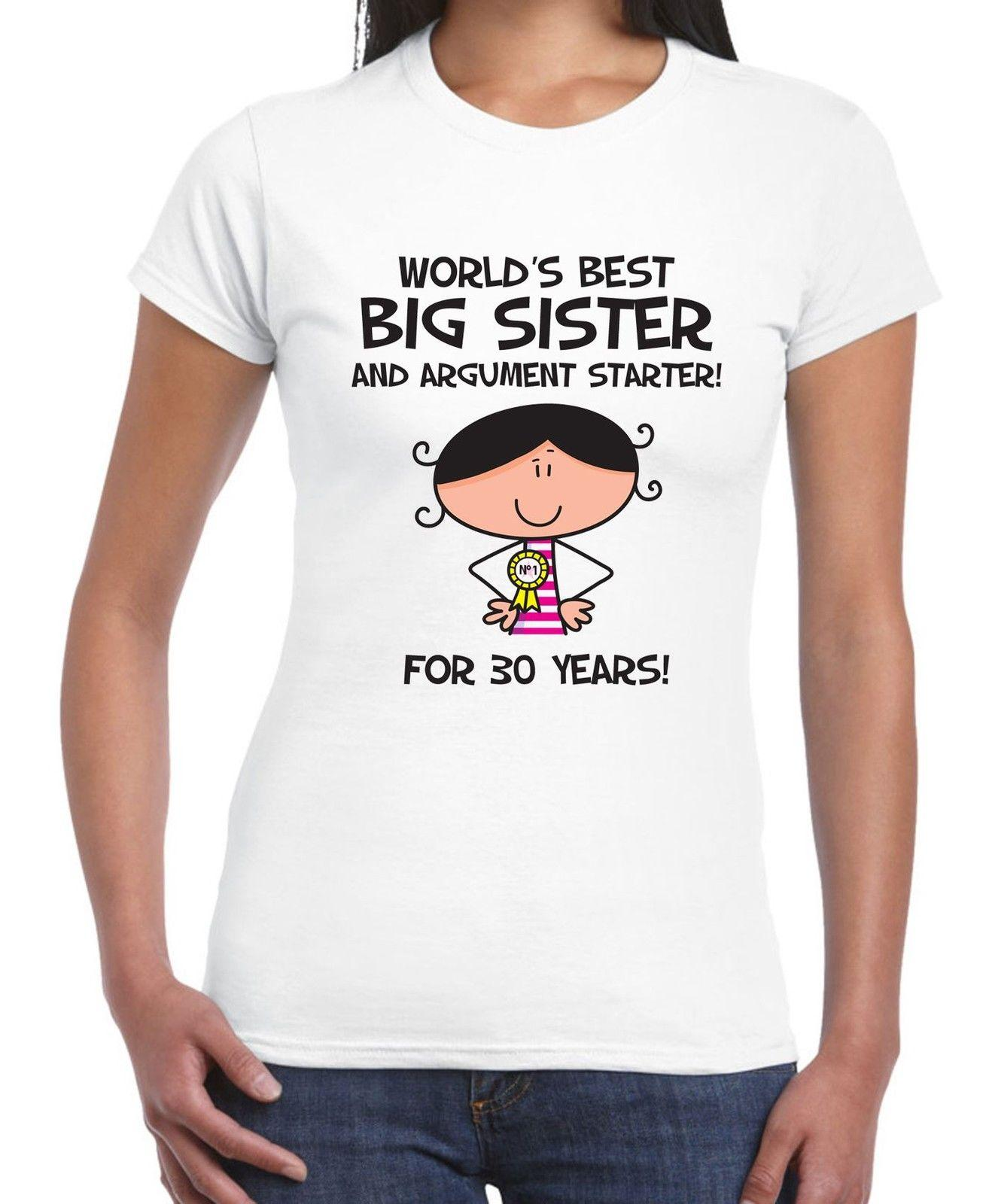 Worlds Best Big Sister WomenS 30th Birthday Present T Shirt Gift Canada 2018 From Designtshirts201806 CAD 1409