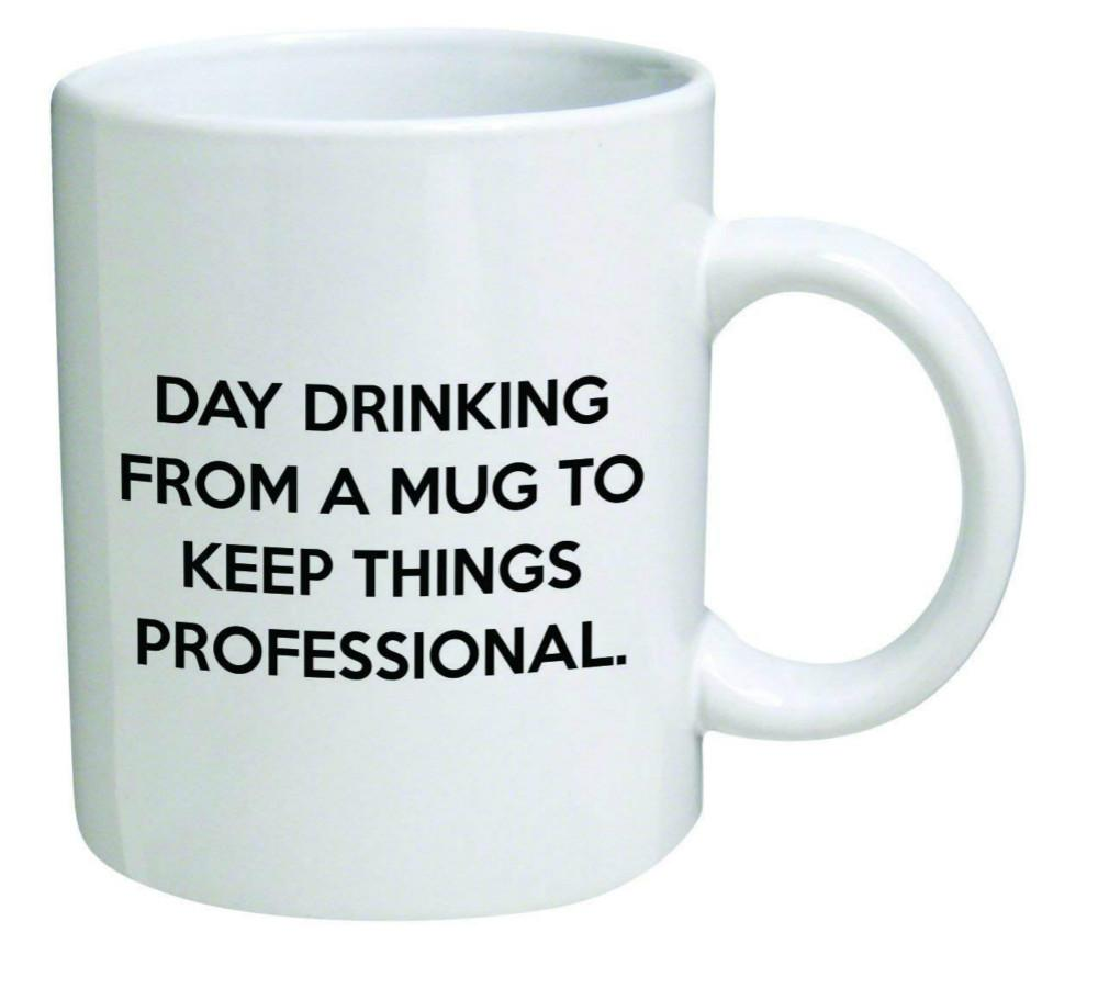 b04bebd46ad Day Drinking from a Mug to Keep Things Professional Cool Birthday Gift for  Coworkers or Boss