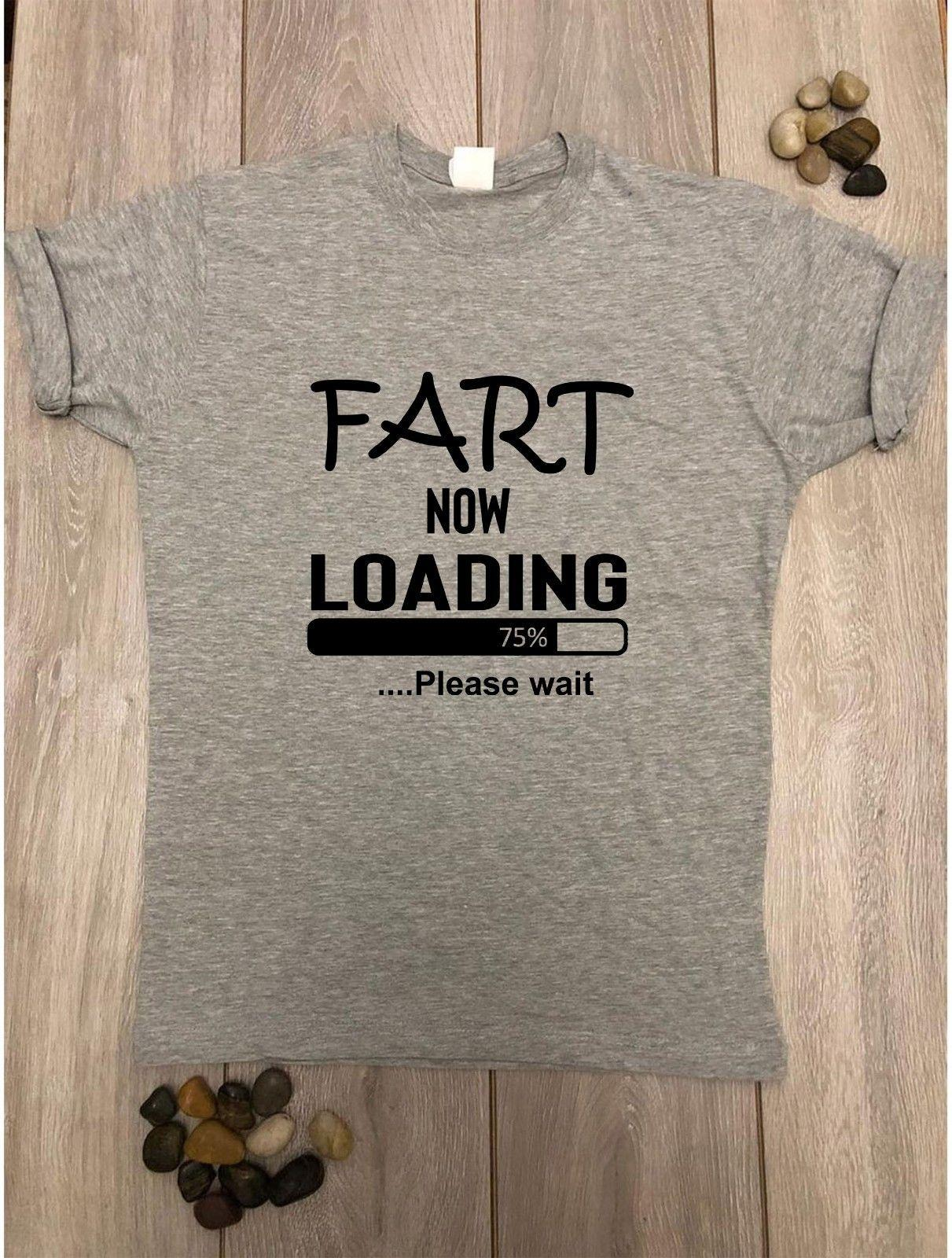 58b10c31c4abe FART NOW LOADING T Shirts Mens Funny Novelty Slogans Birthday Gifts Dad Tee  TopFunny Unisex Casual Tshirt Top Buy Shirts Online Print Shirts From ...