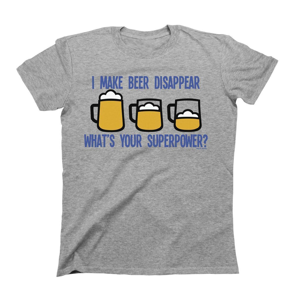 f426c00d I Make Beer Disappear Superpower T-Shirt Mens Ladies Unisex Fit Funny  Printing Casual T Shirt Men'S Tees Funny