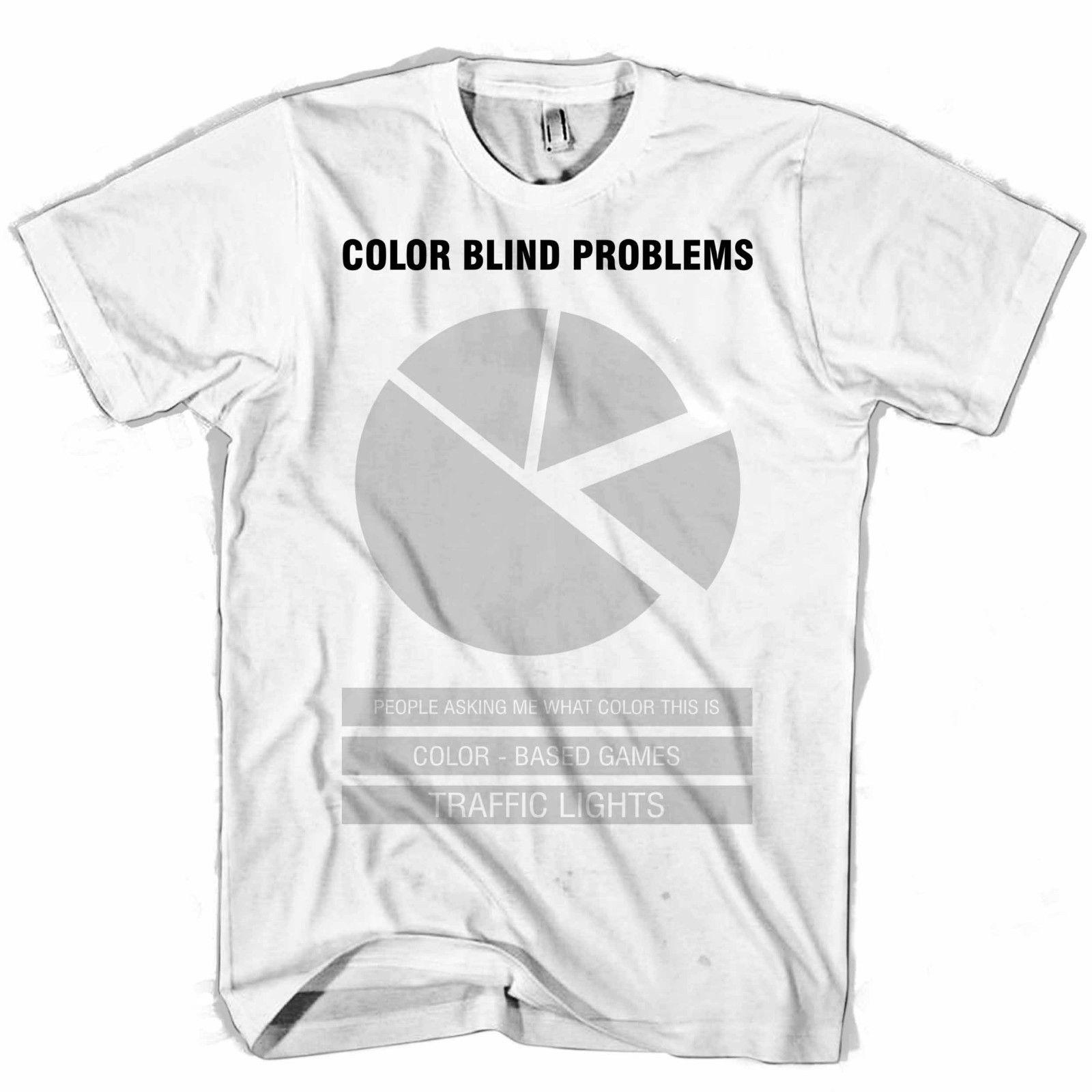 10e38f48 Color Blind Problems Funny Cover Men's / Women's T Shirt short sleeve men  Tee T shirt o-neck knitted comfortable fabric