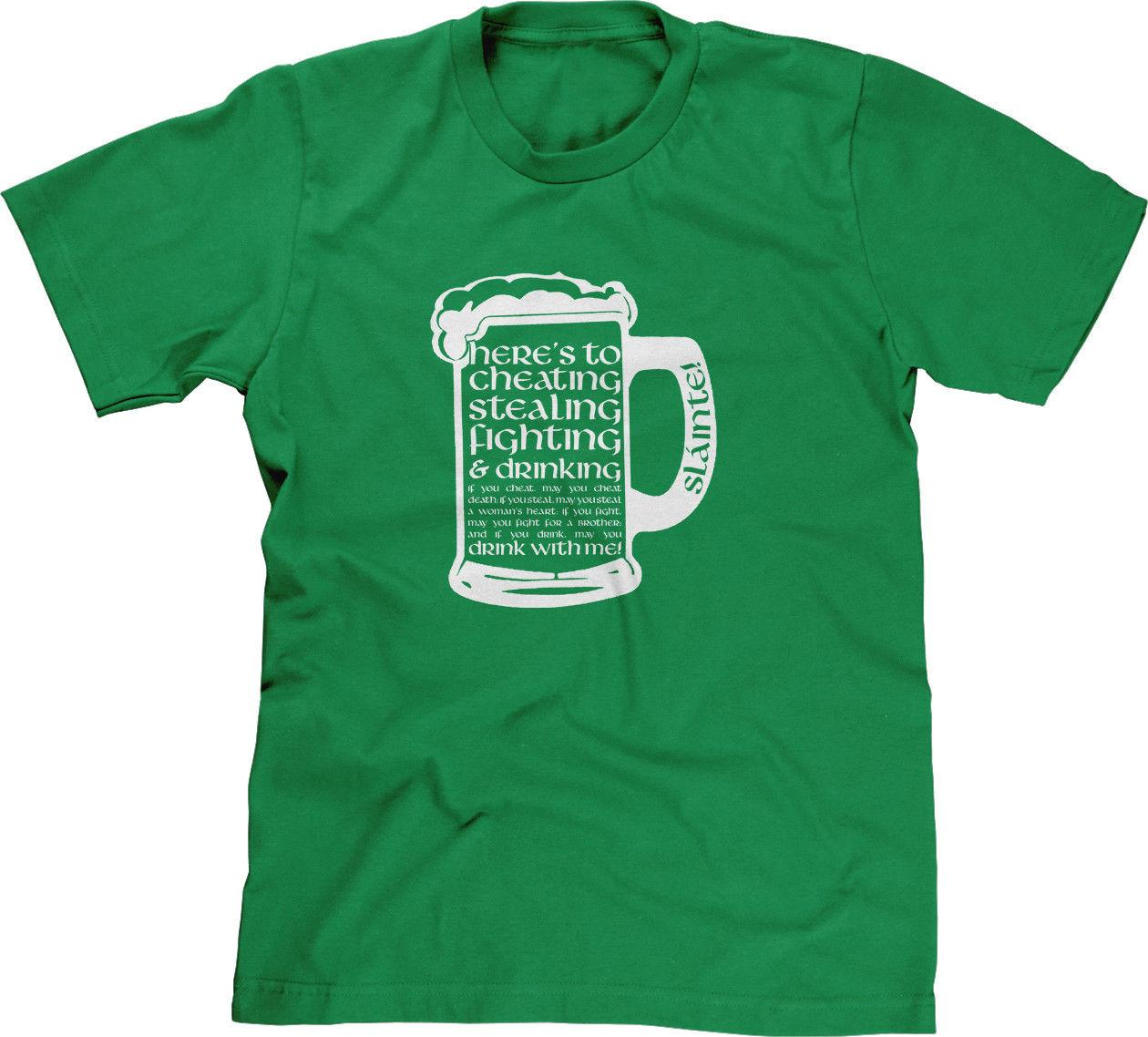 a9519c231c Irish Toast Cheating Stealing Fighting Drinking St Patricks Day Slainte  Mens Tee Unisex Casual Tshirt Top Awesome Shirts Cool T Shirts For Men From  ...