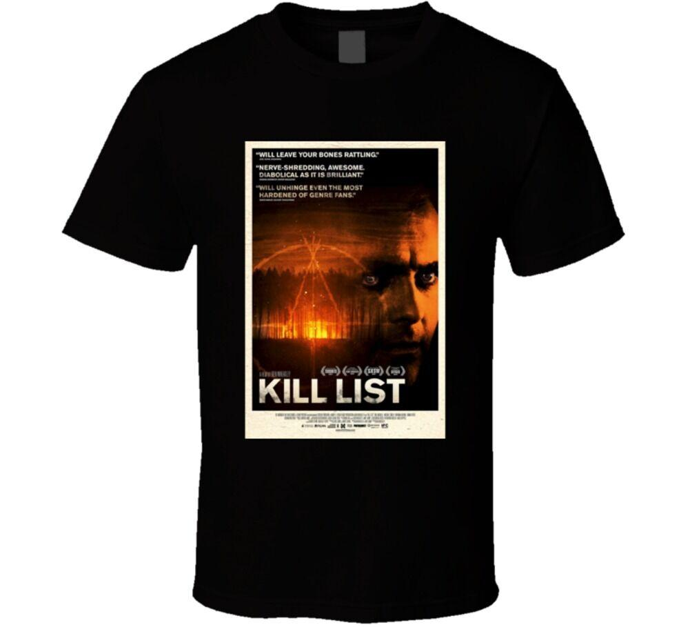 Kill List Cool Horror Movie Poster Fan T Shirt Size Discout Hot New Tshirt  Style Round Style Tshirt