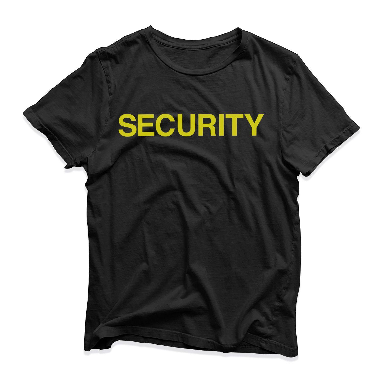 b76bf110e Security T Shirt Funny Novelty Crew Staff Pub Festival Parade Bar Nightclub  Top Graphic T Shirt Design Own T Shirt From Mrbronson79, $10.86  DHgate.Com