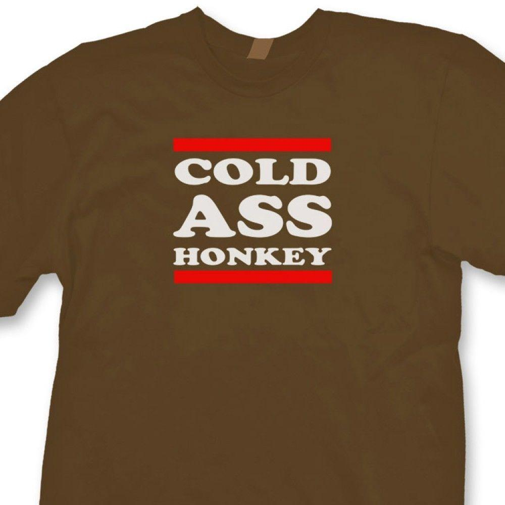 Funny Thrift Honkey Cold Shop Ass Tee Macklemore Shirt T Humor Song 1FlKJc
